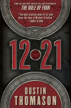 Enter for your chance to win an advanced copy of 12.21 by Dustin Thomason
