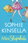 Watch the Commercial for MINI SHOPAHOLIC by Sophie Kinsella!