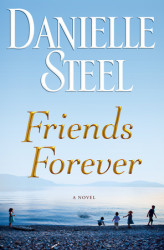 Book Release – Friends Forever by Danielle Steel, for BFF's everywhere.