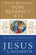 Jesus of Nazareth: The Infancy Narratives - Pope Benedict XVI, Joseph Ratzinger