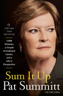 Sum It Up by Pat Summitt with Sally Jenkins