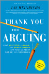 Thank You For Arguing, Revised and Updated Edition