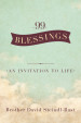 99 Blessings - Brother David Steindl-Rast