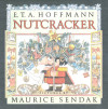 Nutcracker - By E.T.A. Hoffmann; Illustrations by Maurice Sendak