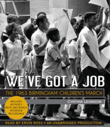 We've Got a Job: The 1963 Birmingham Children's March Cover