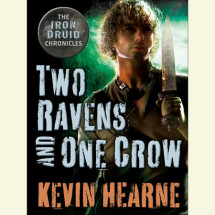 Two Ravens and One Crow: An Iron Druid Chronicles Novella Cover
