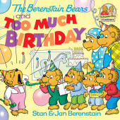 The Berenstain Bears and Too Much Birthday Cover