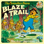 The Berenstain Bears Blaze a Trail Cover