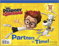 Partners in Time! (Mr. Peabody & Sherman)
