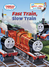 Thomas and Friends: Fast Train, Slow Train (Thomas & Friends) Cover