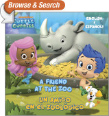 A Friend at the Zoo/Un amigo en el zoologico (Bubble Guppies)