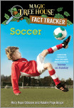 Magic Tree House Fact Tracker #29: Soccer