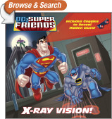 X-Ray Vision! (DC Super Friends)