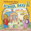 The Berenstain Bears' School Days