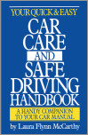 Your Quick & Easy Car Care and Safe Driving Handbook