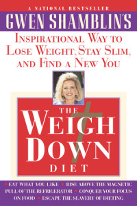 Weigh Down Diet by Gwen Shamblin