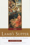 The Lamb's Supper - Scott Hahn