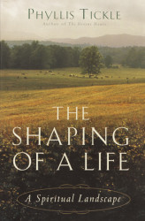 The Shaping of a Life