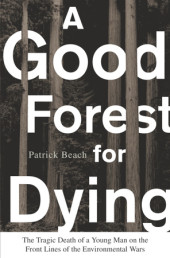 A Good Forest for Dying Cover