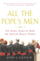 All the Pope's Men by John L. Jr Allen