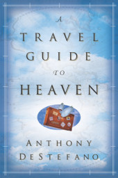 A Travel Guide to Heaven Cover