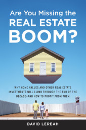 Are You Missing the Real Estate Boom? Cover
