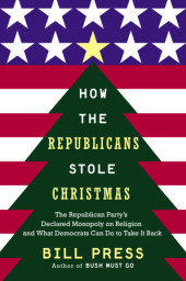 How the Republicans Stole Christmas Cover