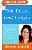 We Plan, God Laughs