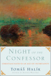 Night of the Confessor - Tom�s Hal�k