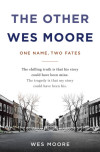 Who is THE OTHER WES MOORE?