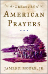 The Treasury of American Prayers