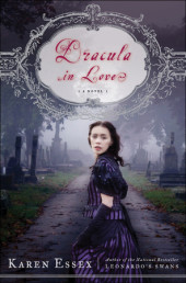 Daisy's Review: Dracula in Love by Karen Essex (Guest Review)