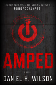 An Interview with Daniel H. Wilson, Author, 'Amped'