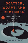 Interview with Annalee Newitz, Author, 'Scatter, Adapt, and Remember'