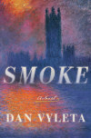 Smoke Has Teeth: A Chat (And Giveaway) With Dan Vyleta