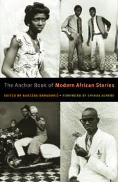 The Anchor Book of Modern African Stories