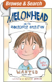 Melonhead and the Undercover Operation