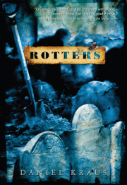 Daniel Kraus's 'Rotters' Nominated for Bram Stoker Award