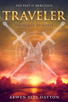 Cover Reveal: TRAVELER By Arwen Elys Dayton