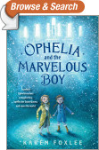Ophelia and the Marvelous Boy
