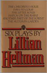 Six Plays by Lillian Hellman