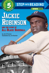 Jackie Robinson and the Story of All Black Baseball Cover