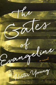 The Gates of Evangeline by Hester Young
