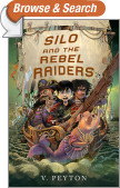Silo and the Rebel Raiders