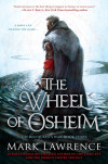 New Release Interview: Mark Lawrence On THE WHEEL OF OSHEIM