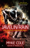 Interview and Giveaway: Author Myke Cole on His New Novel 'Javelin Rain'