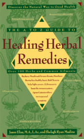 The A-Z Guide to Healing Herbal Remedies Cover