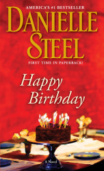 Book Release – Happy Birthday, by Danielle Steel – Now in paperback!