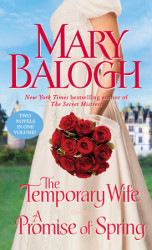 Two in One by Mary Balogh, The Temporary Wife & A Promise of Spring