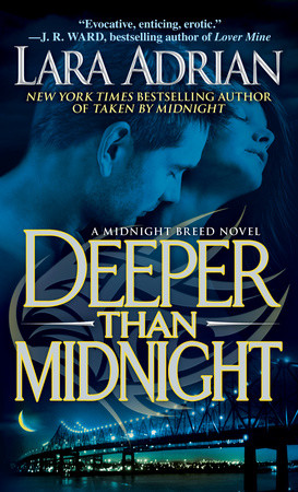 Don't miss Lara Adrian's latest Midnight Breed romance!